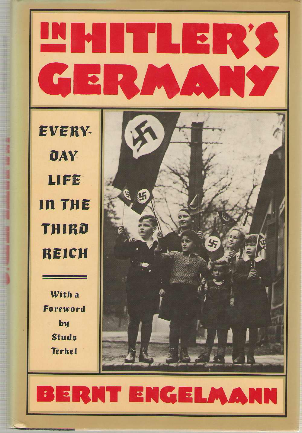 Image for In Hitler's Germany Daily Life in the Third Reich