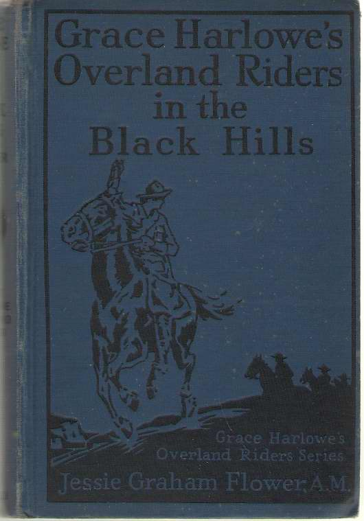 Image for Grace Harlowe's Overland Riders in the Black Hills